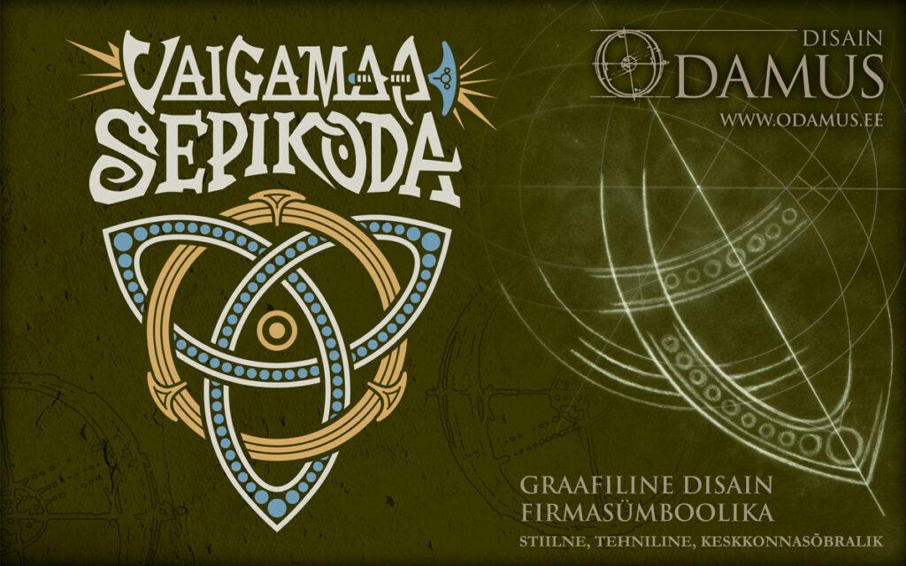 Odamus Disain: logo ja firmasümboolika, Vaigamaa Sepikoda